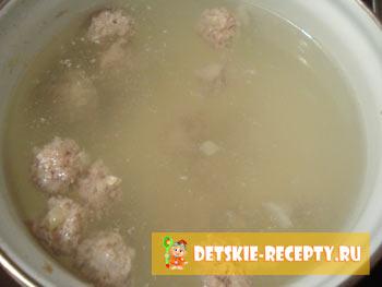 рецепт детского супа с фрикадельками